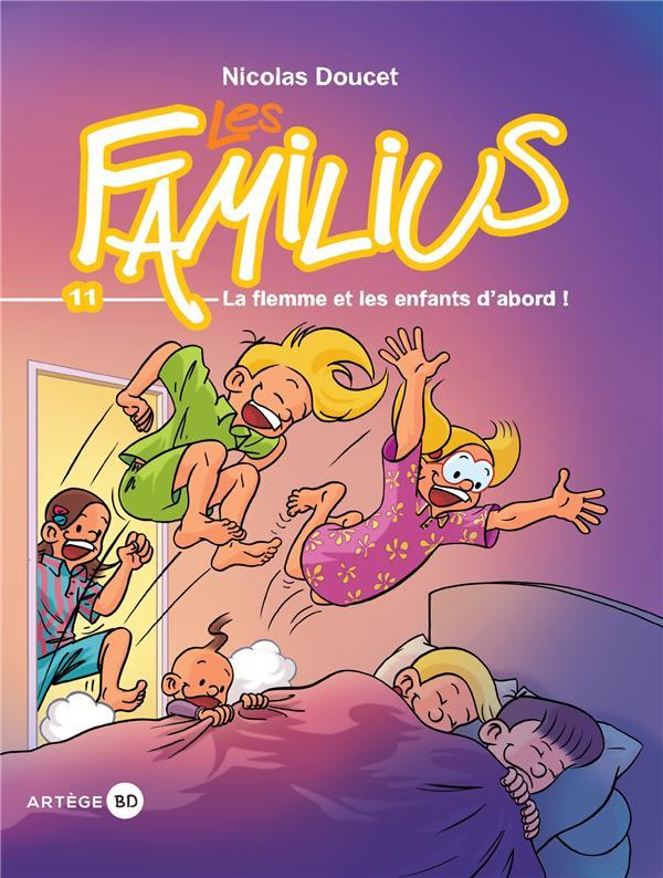 LES FAMILIUS, LA FLEMME ET LES ENFANTS D'ABORD - TOME 11