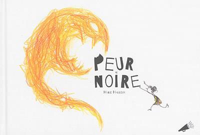 PEUR NOIRE
