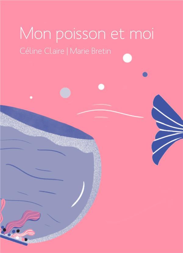MON POISSON ET MOI