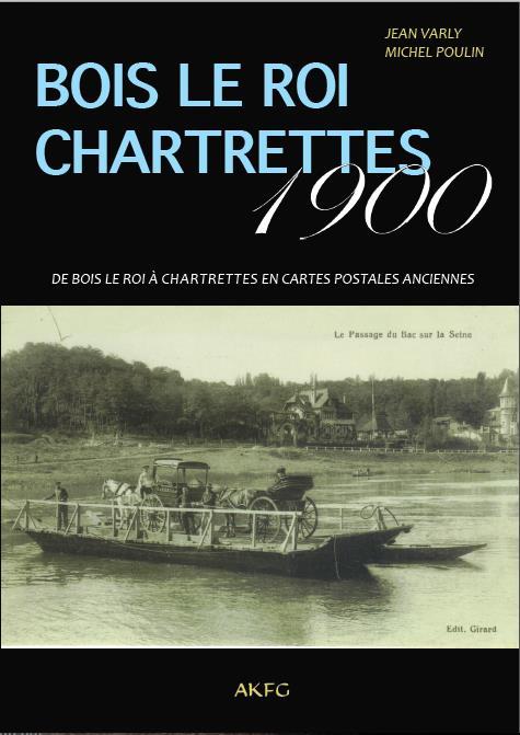 BOIS LE ROI CHARTRETTES 1900