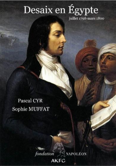 DESAIX EN EGYPTE : LE CONQUERANT DE BONAPARTE (JUILLET 1798 - MARS 1800)