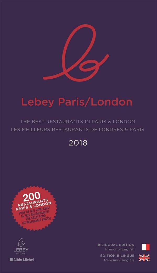 LE LEBEY PARIS-LONDON 2019 - LES 250 MEILLEURS RESTAURANTS DE LONDES & PARIS