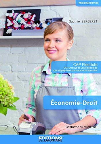 ECONOMIE DROIT CAP FLEURISTE 3EME EDITION