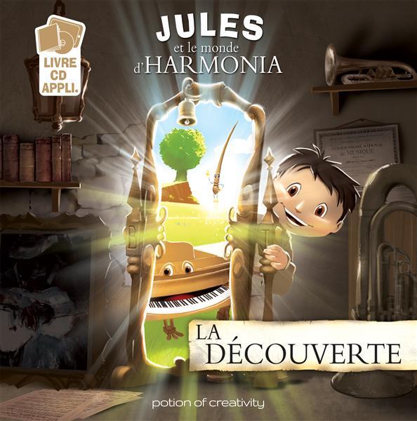 JULES ET LE MONDE D'HARMONIA - LA DECOUVERTE