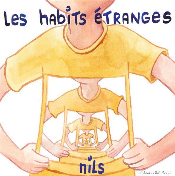 LES HABITS ETRANGES
