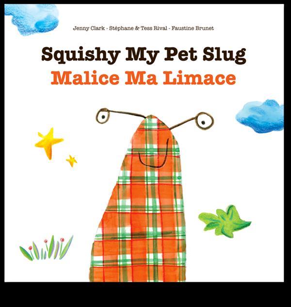 MALICE MA LIMACE/SQUISHY MY PET SLUG