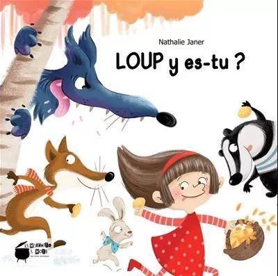 LOUP Y ES-TU ?