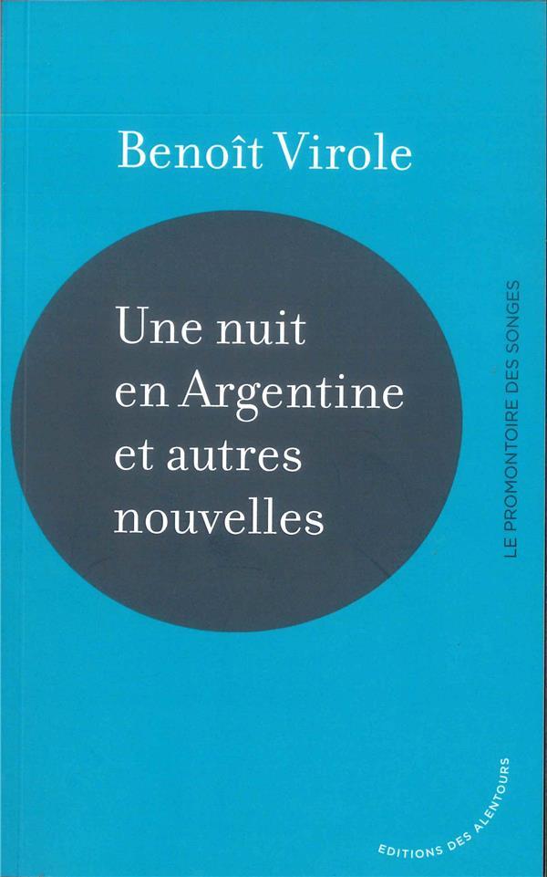 UNE NUIT EN ARGENTINE ET AUTRES NOUVELLES