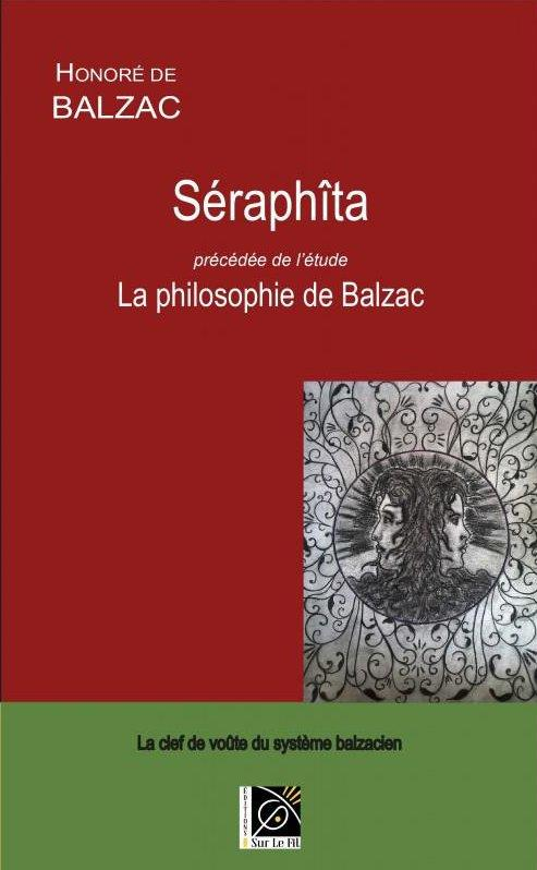 SERAPHITA PRECEDEE DE L'ETUDE LA PHILOSOPHIE DE BALZAC