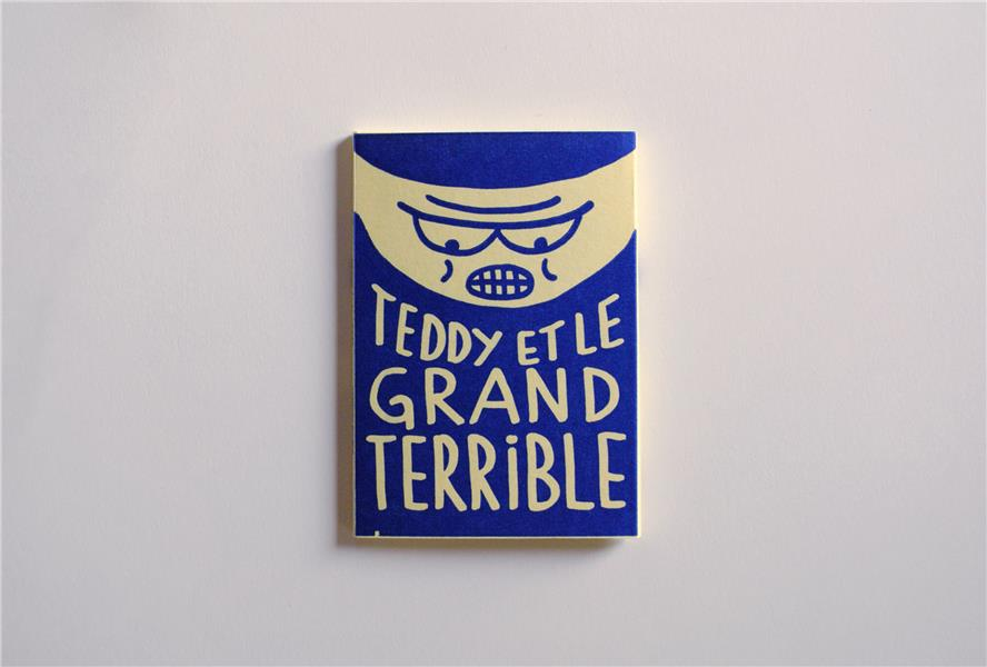 TEDDY ET LE GRAND TERRIBLE