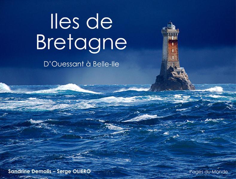 ILES DE BRETAGNE - D'OUESSANT A BELLE-ILE
