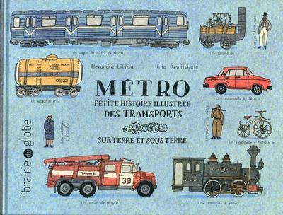METRO - PETITE HISTOIRE ILLUSTREE DES TRANSPORTS