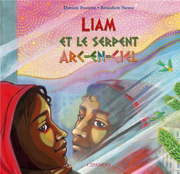 LIAM ET LE SERPENT ARC-EN-CIEL