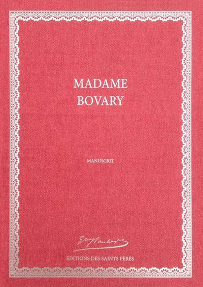 MADAME BOVARY, MANUSCRIT