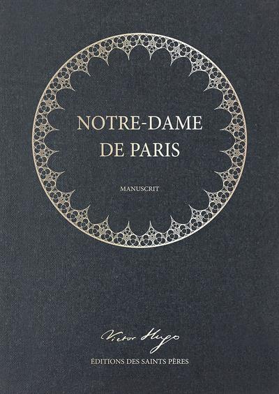 NOTRE-DAME DE PARIS, LE MANUSCRIT