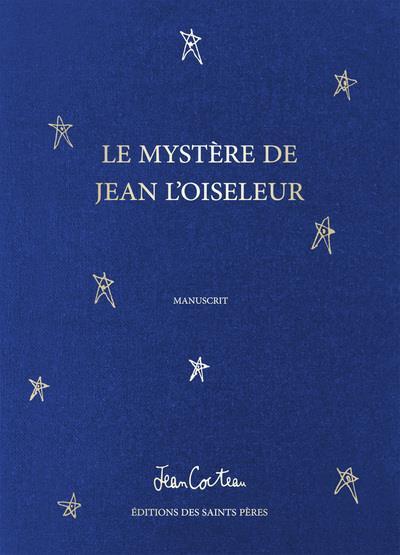 LE MYSTERE DE JEAN L'OISELEUR (MANUSCRIT)