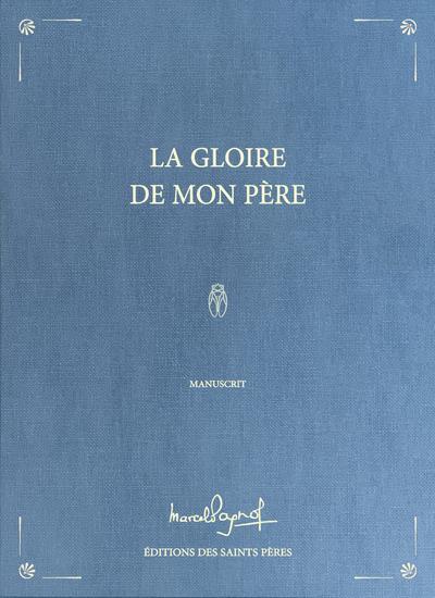 LA GLOIRE DE MON PERE (MANUSCRIT)