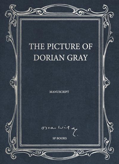 THE PICTURE OF DORIAN GRAY, LE MANUSCRIT