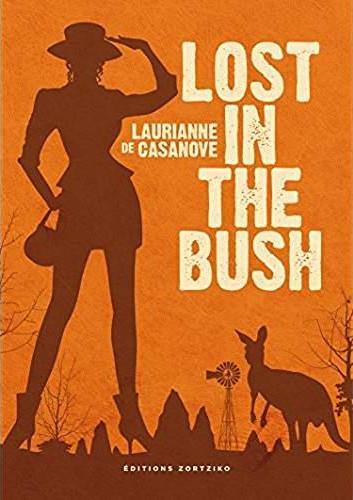 LOST IN THE BUSH