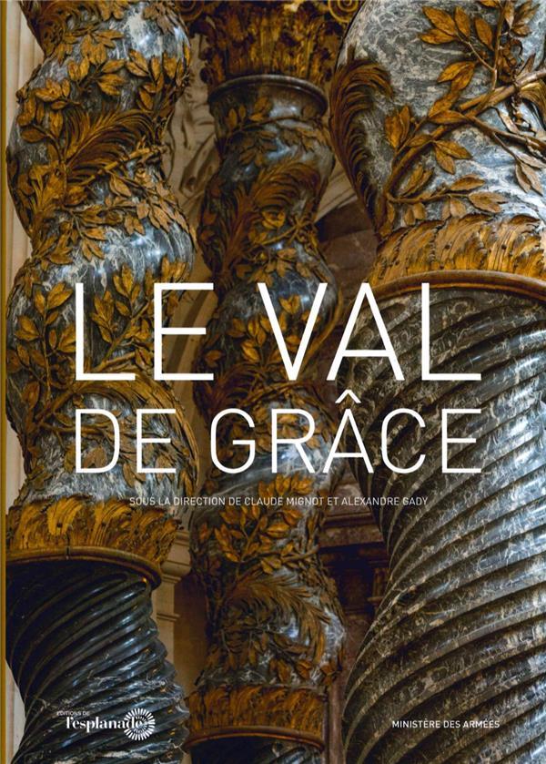LE VAL-DE-GRACE