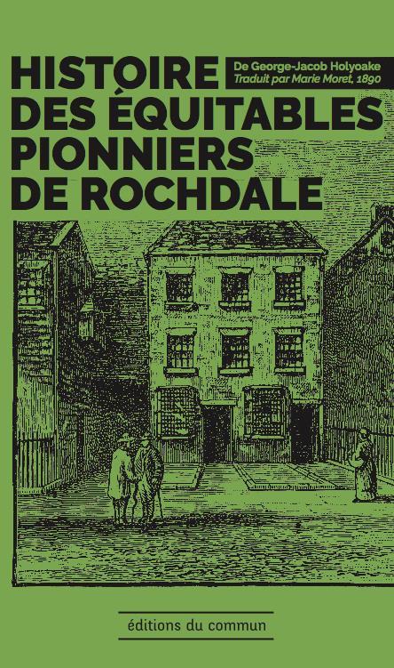 HISTOIRES DES EQUITABLES PIONNIERS DE ROCHDALE - TRADUIT PAR MARIE MORET, 1890