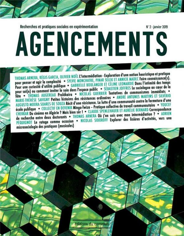 T02 - AGENCEMENTS N 2. RECHERCHES ET PRATIQUES SOCIALES EN EXPERIMENTATION