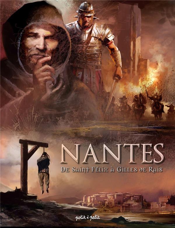 NANTES EN BD - NANTES T1 DE SAINT FELIX A GILLES DE RAY