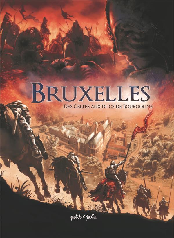 BRUXELLES T1-DES CELTES AUX DUCS DE BOURGOGNE