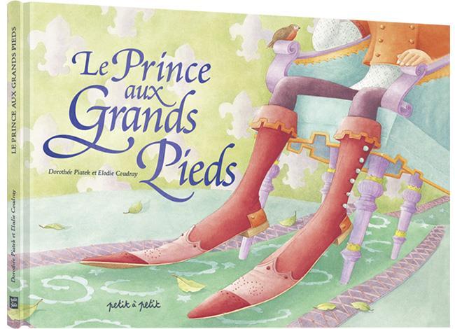 LE PRINCE AUX GRANDS PIEDS