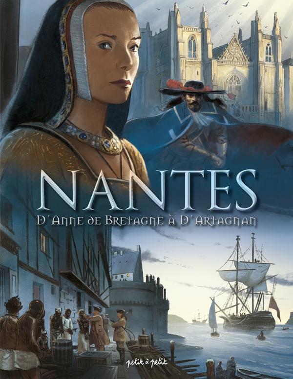 NANTES EN BD - NANTES T2 D'ANNE DE BRETAGNE A D'ARTAGNAN