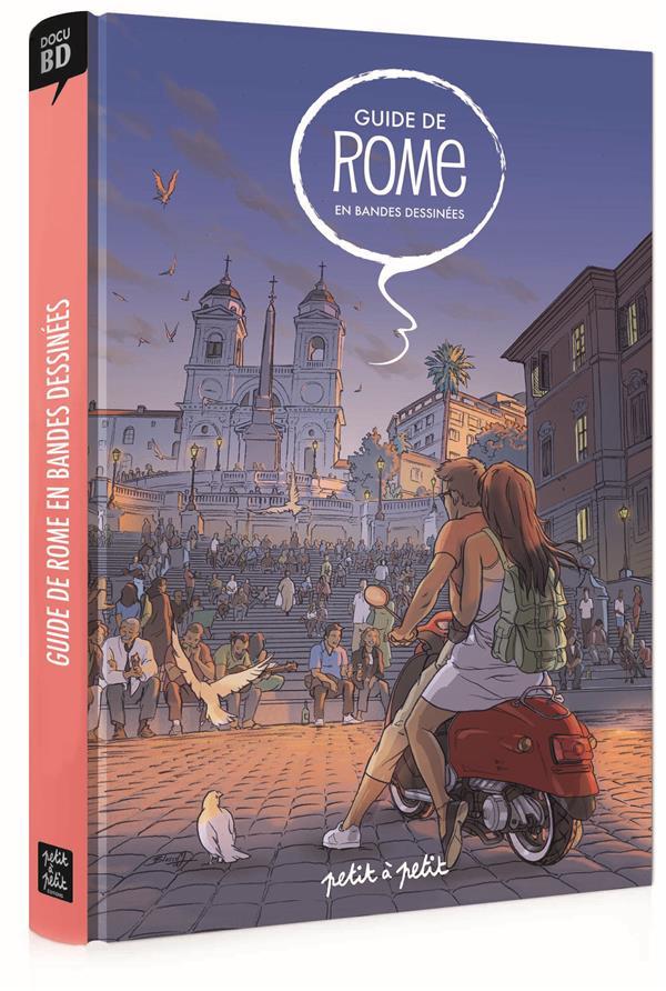 GUIDE DE ROME EN BD - GUIDE DE ROME EN BANDES DESSINEES