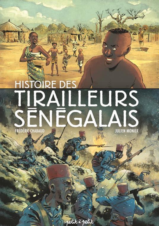 TIRAILLEURS SENEGALAIS - HISTOIRE DES TIRAILLEURS SENEGALAIS EN BD