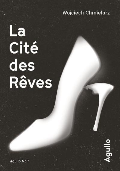LA CITE DES REVES