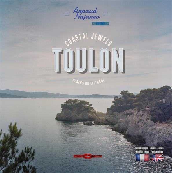 TOULON - PERLES DU LITTORAL - COASTAL JEWELS