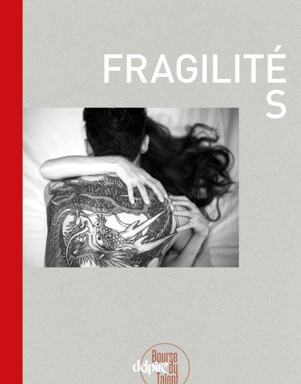 FRAGILITES - LA BOURSE DU TALENT 2017