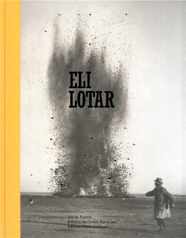 ELI LOTAR (1905-1969) UNE RETROSPECTIVE