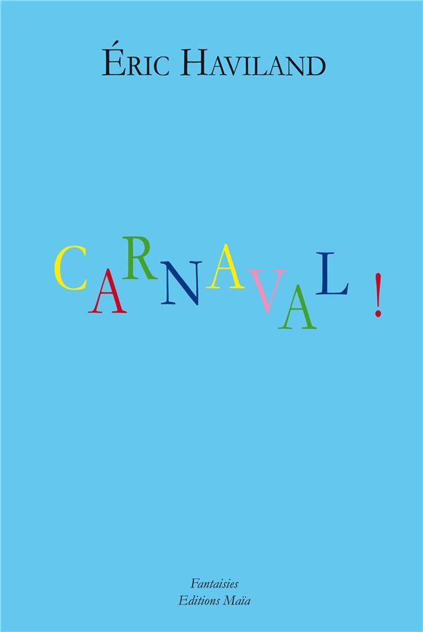 CARNAVAL !
