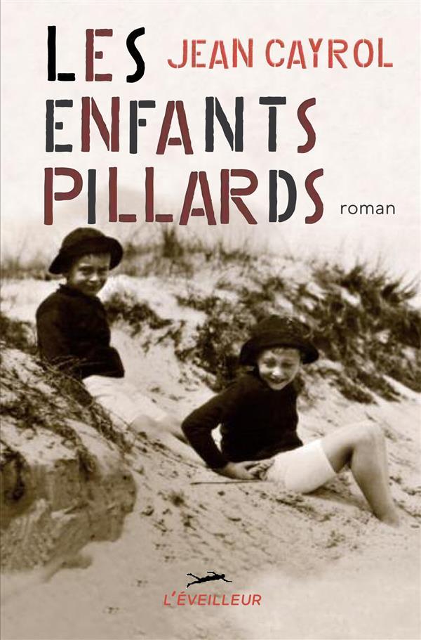 LES ENFANTS PILLARDS