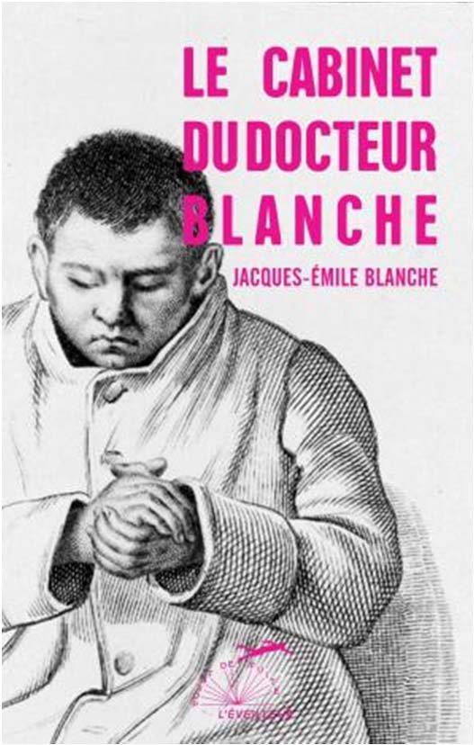 LE CABINET DU DOCTEUR BLANCHE