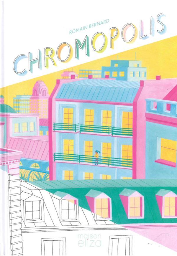CHROMOPOLIS
