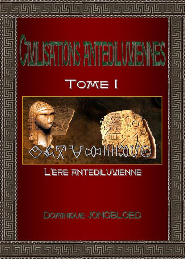 CIVILISATIONS ANTEDILUVIENNES-T1