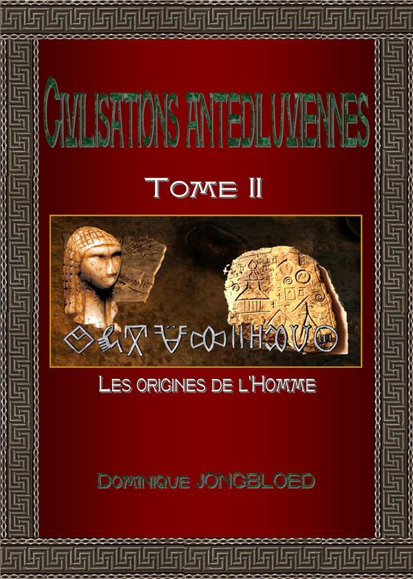 CIVILISATIONS ANTEDILUVIENNES-T2