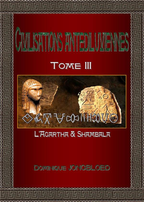 CIVILISATIONS ANTEDILUVIENNES-T3