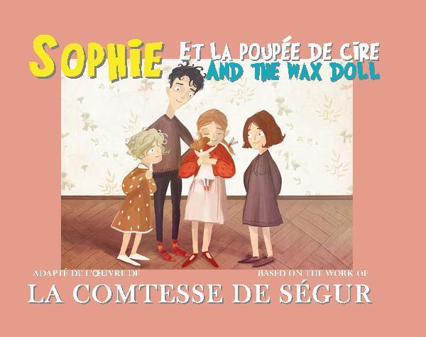 SOPHIE ET LA POUPEE DE CIRE / AND THE WAX DOLL