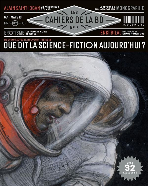 LES CAHIERS DE LA BD - T06 - LES CAHIERS DE LA BD N 6