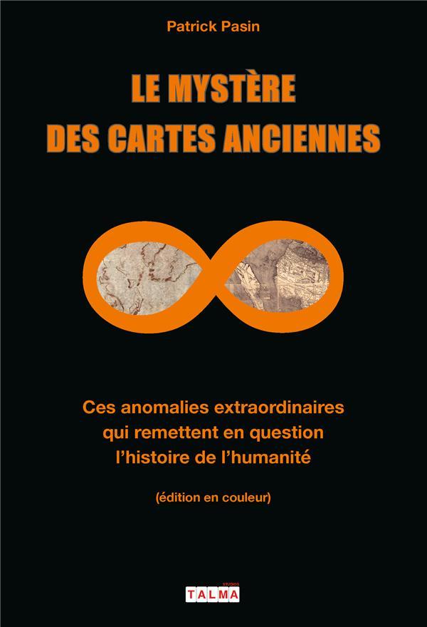 LE MYSTERE DES CARTES ANCIENNES - CES ANOMALIES EXTRAORDINAIRES QUI REMETTENT EN QUESTION L'HISTOIRE