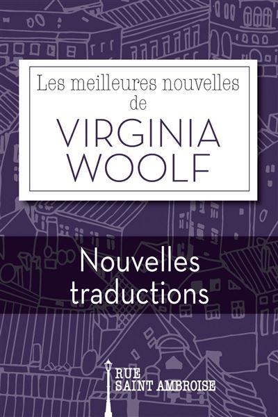 LES MEILLEURES NOUVELLES DE VIRGINIA WOOLF - NOUVELLES TRADUCTIONS