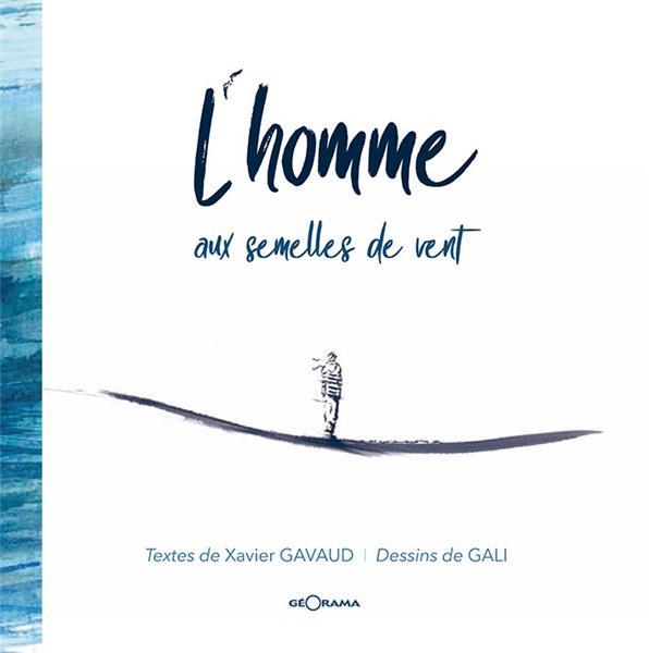 L'HOMME AUX SEMELLES DE VENT