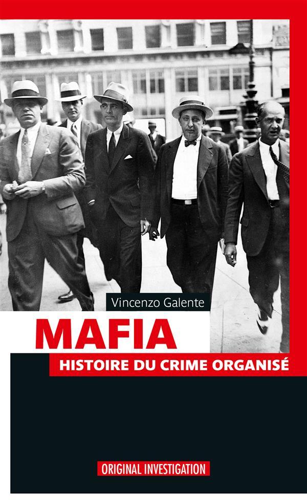 MAFIA - HISTOIRE DU CRIME ORGANISE