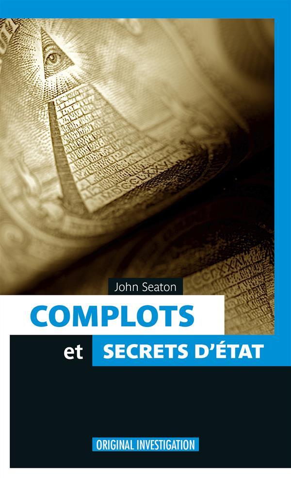 COMPLOTS ET SECRETS D'ETAT